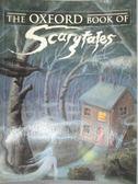 【書寶二手書T6/原文小說_YBW】The Oxford Book of Scary Tales_Dennis Pepp