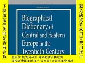 二手書博民逛書店Biographical罕見Dictionary Of Central And Eastern Europe In
