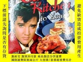 二手書博民逛書店from罕見elvis kitchen to yours and other great southern rec