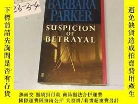二手書博民逛書店英文原版:Suspicion罕見of betrayalY1829