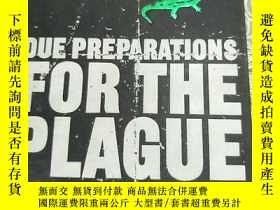 二手書博民逛書店DUE罕見PREPARATIONS FOR THE PLAGUE