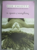 【書寶二手書T3/原文小說_OOE】The Queen of Everything_Caletti, Deb