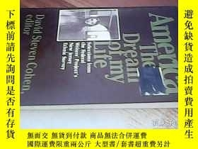 二手書博民逛書店AMERICA,THE罕見DREAM OF MY LIFEY23