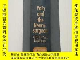 二手書博民逛書店疼痛和神經外科醫生-四十年經驗pain罕見and the neu