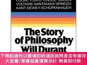 二手書博民逛書店The罕見Story of Philosophy:The Lives and Opinions of the Wo
