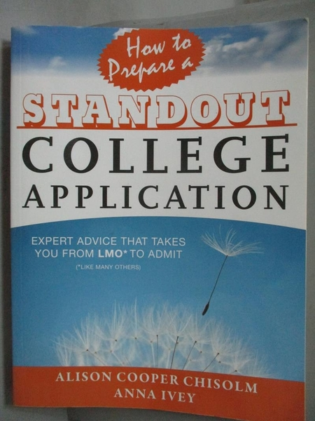 【書寶二手書T8/語言學習_ZDR】How to prepare a standout college…_Chisolm