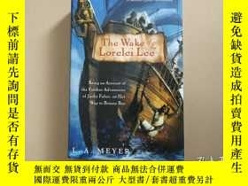 二手書博民逛書店The罕見Wake of the Lorelei Lee: Be