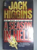 【書寶二手書T7/原文小說_HMW】A Season in Hell_Jack Higgins