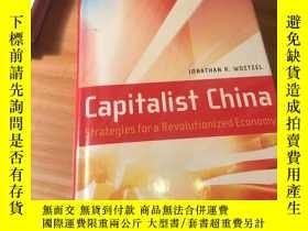 二手書博民逛書店英文原版《Capitalist罕見China》中國經濟革命戰略 作者 :J.R.Woetzel 出版:Wiley奇