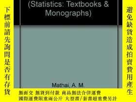 二手書博民逛書店Quadratic罕見Forms In Random VariablesY364682 A.m. Mathai