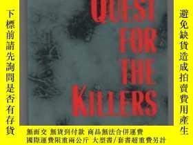 二手書博民逛書店Quest罕見for the KillersY361738 Go