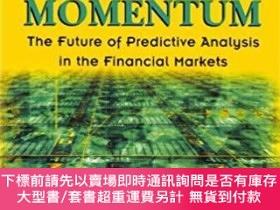 二手書博民逛書店預訂Smart罕見Momentum - The Future Of Predictive Analysis In