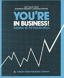二手書博民逛書店《You re in Business!: Building Business English Skills》 R2Y ISBN:0201114984