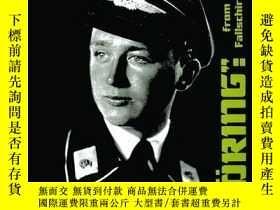 """二手書博民逛書店【罕見】2004年出版""""Hermann Göring"""": From Regiment to Fallschirmp"""