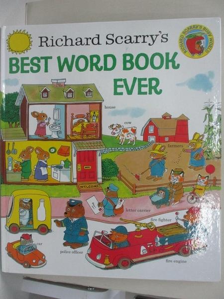 【書寶二手書T6/少年童書_FAU】Richard Scarry's Best Word Book Ever_Scarry, Richard/ Scarry, Richard (ILT)