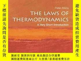 二手書博民逛書店The罕見Laws Of Thermodynamics: A Very Short Introduction-熱力