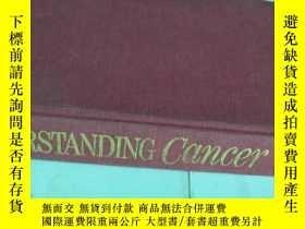 二手書博民逛書店UNDERSTANDING罕見CANCERY121218 看圖