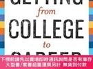 二手書博民逛書店Getting罕見From College To CareerY464532 Lindsey Pollak C