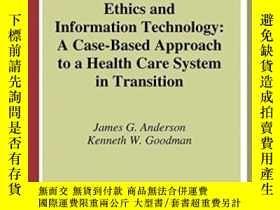二手書博民逛書店Ethics罕見And Information TechnologyY364682 James G. Ande