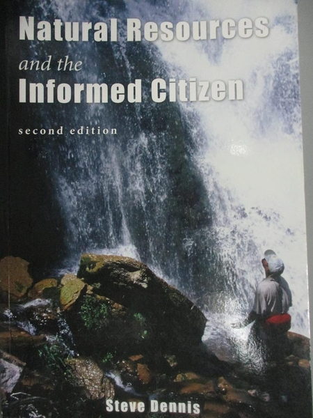【書寶二手書T7/原文書_DOA】Natural resources and the informed citizen_Steve Dennis