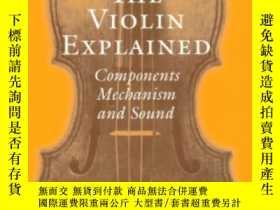 二手書博民逛書店The罕見Violin Explained: Component