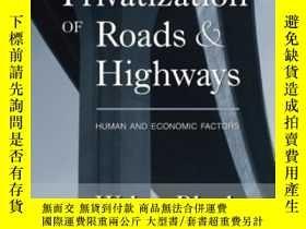 二手書博民逛書店Privatization罕見Of Roads And HighwaysY364682 Walter Bloc
