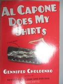 【書寶二手書T8/原文小說_ILE】Al Capone Does My Shirts_Gennifer Choldenk