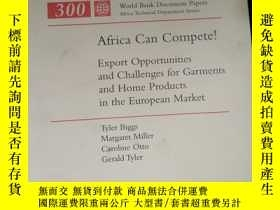 二手書博民逛書店Aferica罕見Can Compete! Export Opporunities and Challenges