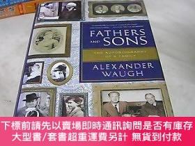二手書博民逛書店Fathers罕見And Sons: The Autobiography Of A FamilyY265045