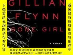 二手書博民逛書店Gone罕見Girl: A Novel [平裝] [消失的愛人]