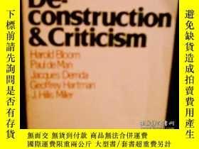 二手書博民逛書店Deconstruction罕見And Criticism-解構與批判Y436638 Harold Bloom