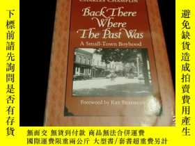 二手書博民逛書店Back罕見There Where the Past Was: