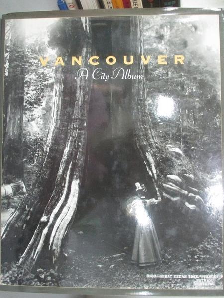 【書寶二手書T2/攝影_ZCU】Vancouver, a city album