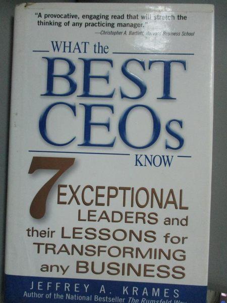 【書寶二手書T1/傳記_HHL】What the Best Ceos Know: 7 Exceptional Leaders…