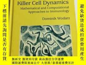 二手書博民逛書店Killer罕見Cell Dynamics Mathematic