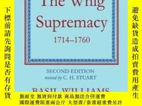 二手書博民逛書店The罕見Whig Supremacy 1714-1760Y364682 Basil Williams Oxf