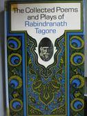 【書寶二手書T3/原文書_MRL】The Collected Poems…Raindranath Tagore