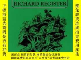 二手書博民逛書店Ecocity罕見BerkeleyY256260 Richard Register North Atlanti