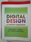 【書寶二手書T6/大學理工醫_E3X】Digital Design /Dally_Dally
