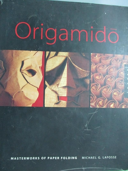 【書寶二手書T1/美工_YIV】Origamido : the art of folded paper_LAFOSSE, MICHAEL