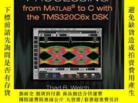 二手書博民逛書店Real-time罕見Digital Signal Processing From Matlab To C Wit