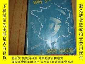 二手書博民逛書店WHY罕見FRANCE FELL (爲什麼法國淪陷了) 1942
