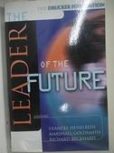 【書寶二手書T1/財經企管_D2D】The Leader of the Future: New Visions, Strategies, and…