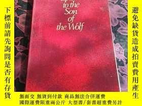 二手書博民逛書店Epistle罕見to the Son of the Wolf(宗教類)與wolf子弟書 巴哈伊教著作 9品Y