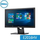【免運費】DELL 戴爾 E2016HV 20型 19.5吋 16:9 寬螢幕平面顯示器 / 原廠3年保固