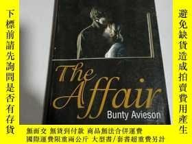 二手書博民逛書店the罕見Affair:這件事(英文)Y212829