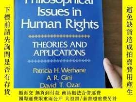 二手書博民逛書店Philosophical罕見Issues in Human Rights THEORIES AND APPLIC