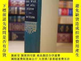 二手書博民逛書店巴特勒罕見眾生之路 THE WAY OF ALL FLESHY354044 Samuel Butler Gar