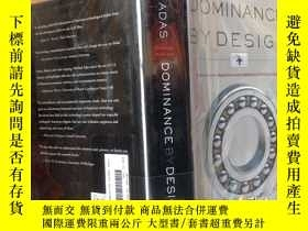 二手書博民逛書店Dominance罕見by design:Technologic