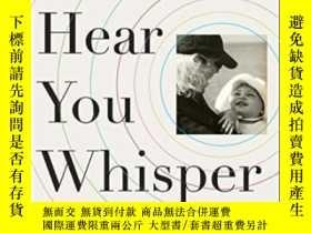 二手書博民逛書店I罕見Can Hear You Whisper: An Inti